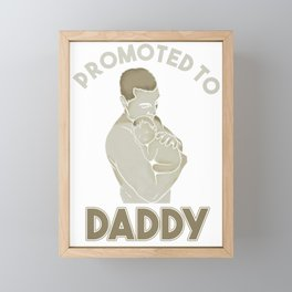 Promoted to Daddy New Dad Father's Day Gift Framed Mini Art Print