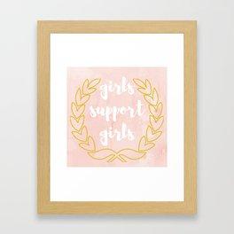 Girls Support Girls Framed Art Print