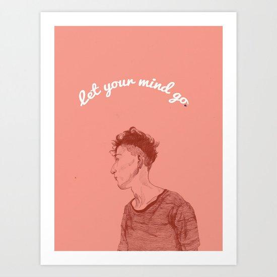 Let Your Mind Go(o) Art Print