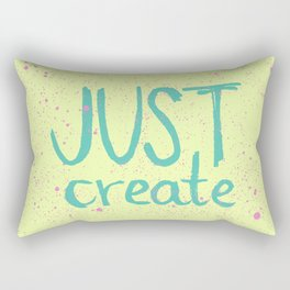 Motivation to be creative. Just create colorful lettering. Rectangular Pillow