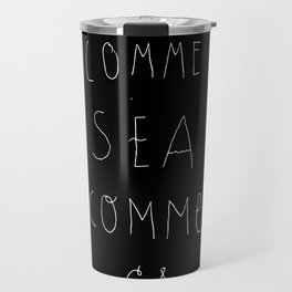 Comme Sea Comme Ça Travel Mug