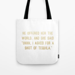Shot of Tequila Tote Bag