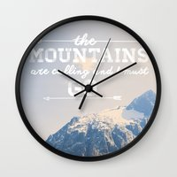 the mountains are calling Wall Clocks featuring The Mountains are Calling by Alisha KP