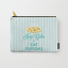 Keep Calm & Eat Pupusas  Carry-All Pouch