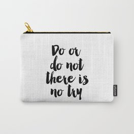 Do Or Do Not There Is No Try - Yoda - Inspirational Quote - Dictionary Print Book Art Print Carry-All Pouch