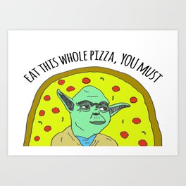 Pizza Wars: The Empire Orders Pizza Art Print