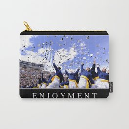 Enjoyment: Inspirational Quote and Motivational Poster Carry-All Pouch
