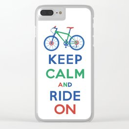 Keep Calm and Ride On Clear iPhone Case
