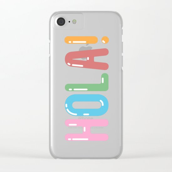 Hola! Clear iPhone Case