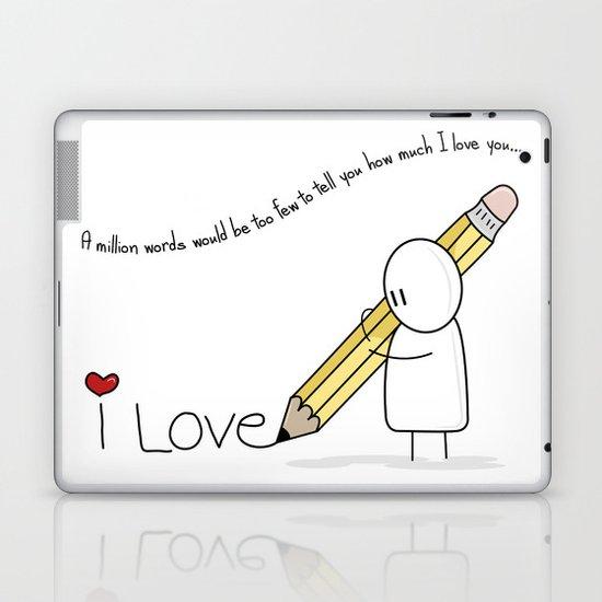 I Love You...  Laptop & iPad Skin