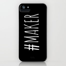 #Maker iPhone Case