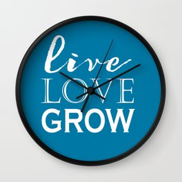 Live Love Grow - Blue and White Wall Clock