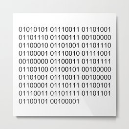 Using binary code is awsome! Metal Print