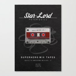 Superhero Mix Tapes - Star-Lord Canvas Print