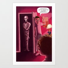 Mummy Came Into My Room Art Print