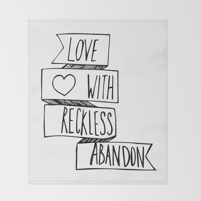 love-with-reckless-abandon-throw-blanket