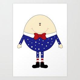 Humpty Dumpty  Art Print