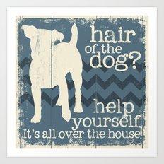 Hair of the Dog Art Print