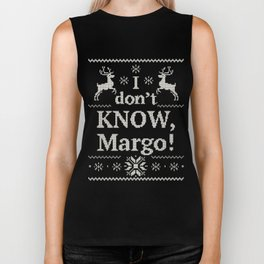 Christmas Vacation - I don't know, Margo! - White Ink Biker Tank