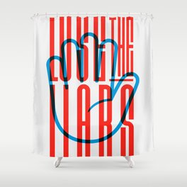 Lose The Liars Shower Curtain