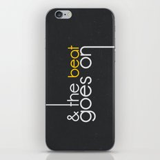 & The Beat Goes On iPhone & iPod Skin
