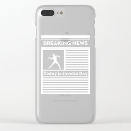 Breaking News Today is Javelin Day for Javelin Lover Clear iPhone Case