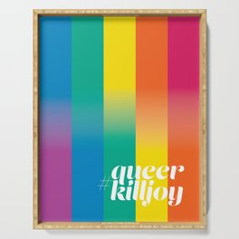 #queerkilljoy Serving Tray