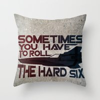battlestar Throw Pillows featuring Hard Six by Stuckey