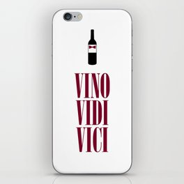 Vino Vidi Vici iPhone Skin