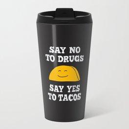 Say Yes To Tacos Travel Mug