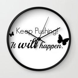 Keep Pushing Wall Clock