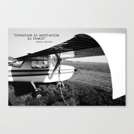 Adventure is Worthwhile in Itself Canvas Print