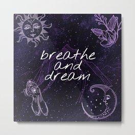Mysterious Luna #8: Breathe and dream Metal Print
