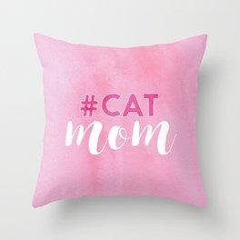 #CAT mom Throw Pillow