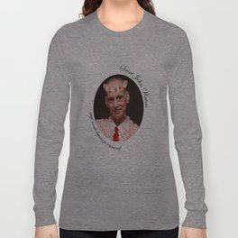 Saint John Waters Long Sleeve T-shirt