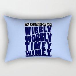 Talk Whovian To Me (alternate version) Rectangular Pillow
