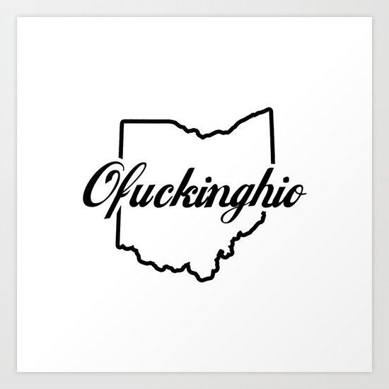 Ofuckinghio (plain) Art Print