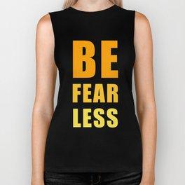 Be Fearless Biker Tank