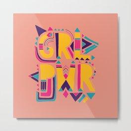 GRL PWR Metal Print