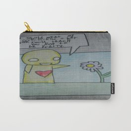 You should meet my girlfriend Carry-All Pouch