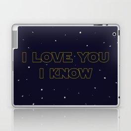 I LOVE YOU, I KNOW Laptop & iPad Skin