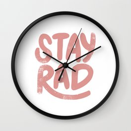 Stay Rad Vintage Pink Wall Clock