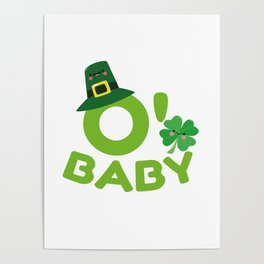 O' Baby St. Patrick's Day Mom To Be New Mom Poster