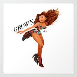 GROWN Art Print