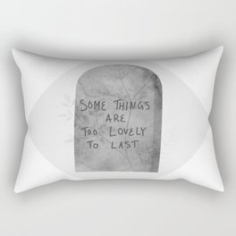 Headstone with Plants v.1.1 - Some things are too lovely to last Rectangular Pillow