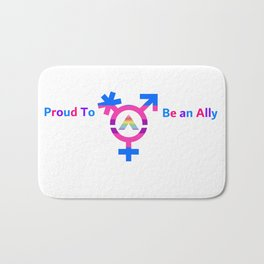 Proud To be an Ally Bath Mat