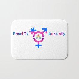 Proud To be an Ally Bath Mat