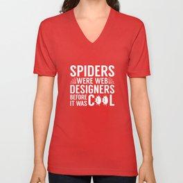 Spiders Were Web Designers Unisex V-Neck
