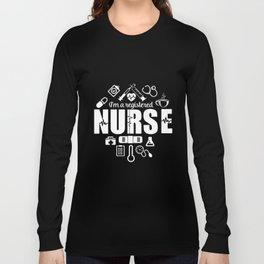 I am registered nurse t-shirts Long Sleeve T-shirt