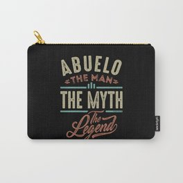 Abuelo The Myth The Legend Carry-All Pouch